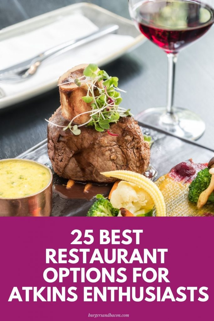 This low carb restaurant guide will be your go-to guide for always knowing what are your best low carb options while on the Atkins or Keto diet plans.