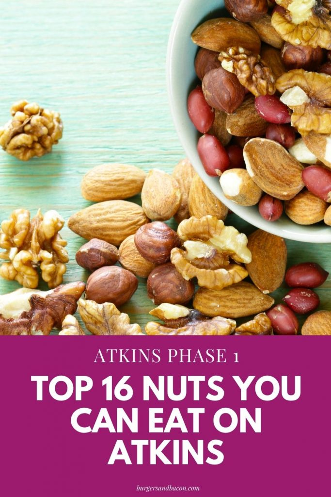 The number one question my buddies ask is if they can eat nuts on Atkins. My answer is, it depends. Sure you can eat nuts on Atkins, but you. need to make sure