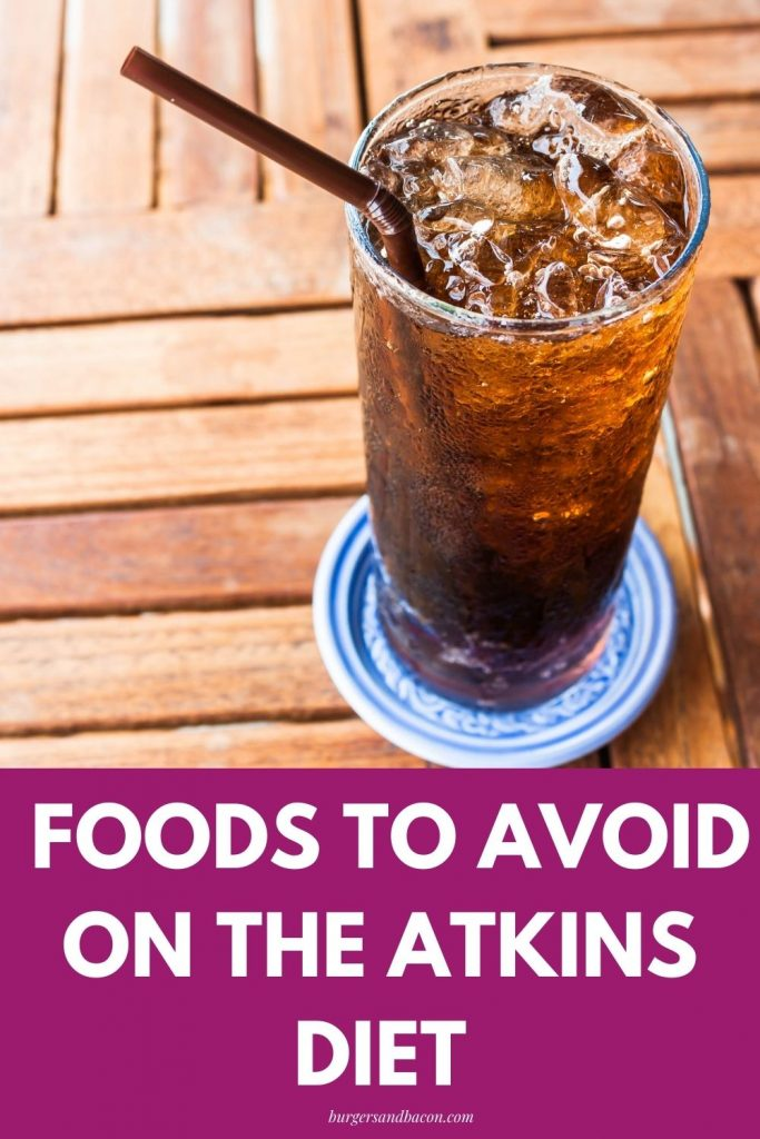 There's a lot of obvious foods to avoid while on the Atkins diet; however, there are also some foods to avoid that aren't as obvious. Learn which foods to avoid